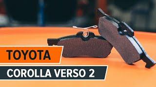 Как се сменят задни спирачни накладки на TOYOTA COROLLA VERSO 2 урок | Autodoc