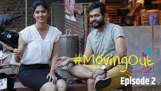 #MovingOut Season 2 Ep 2  | Marathi Web Series | Abhidnya Bhave | Reverb Katta