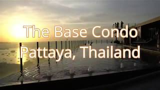 The Base Condo Pattaya Review September 2018