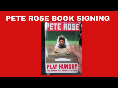 PETE ROSE BOOK SIGNING-PLAY HUNGRY