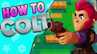 How to hit EVERY shot with Colt | Brawler Guide | From Zero to Brawl Stars Hero