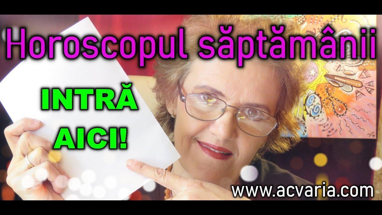 Horoscopul saptamanii 27 IULIE - 2 AUGUST 2020 * Astrolog Acvaria