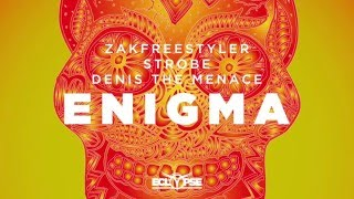 zakfreestyler strobe denis the menace   enigma