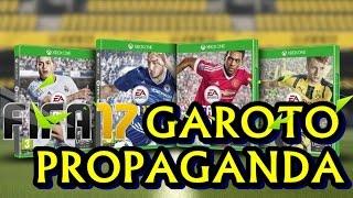 FIFA 17 Garoto Propaganda Confirmado!!!