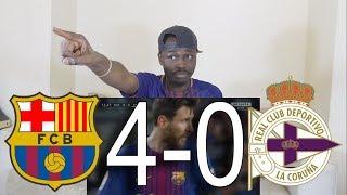 Barcelona vs Deportivo La Coruna 4-0 All Goals & Highlights: Reaction