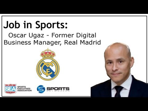Job In Sports: Former Real Madrid F.C. Digital Business Manager Shares His Success Story