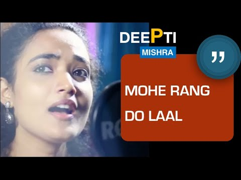 Mohe Rang Do Laal by Deepti Mishra (Cover)