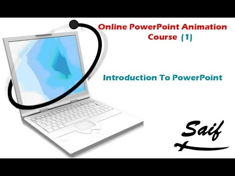 Online PowerPoint Animation Course (1) : Introduction To PowerPoint