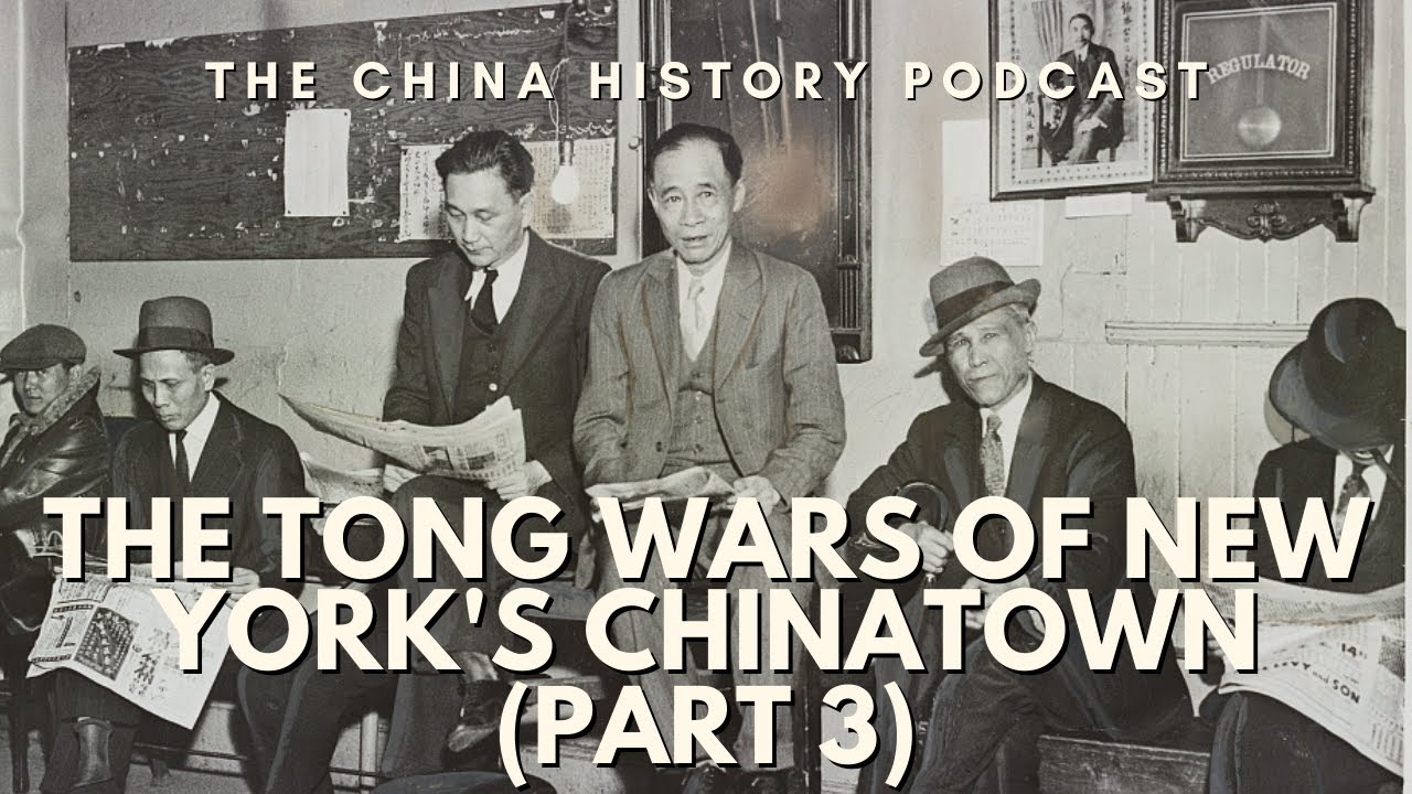 Download The Tong Wars of New York's Chinatown (Part 3) | Ep. 173