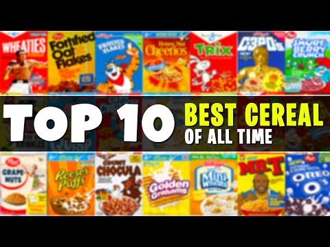 Top 10 BEST Cereals of All Time