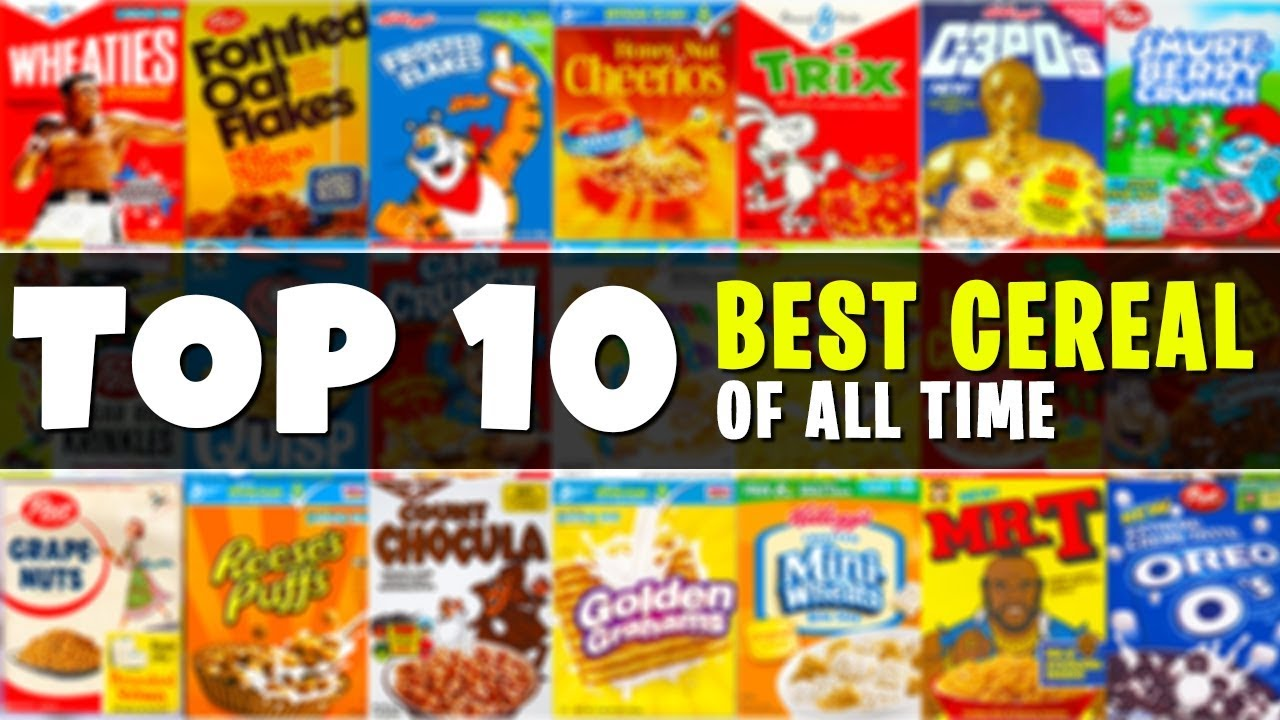 Top 10 BEST Cereals of All Time - YouTube