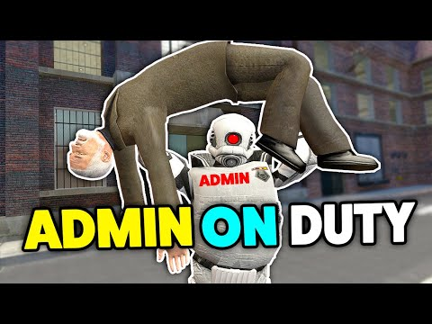 ADMIN ON DUTY FOR ONCE It Went Well? - Gmod DarkRP Admin Trolling (I Can't Help My Self)