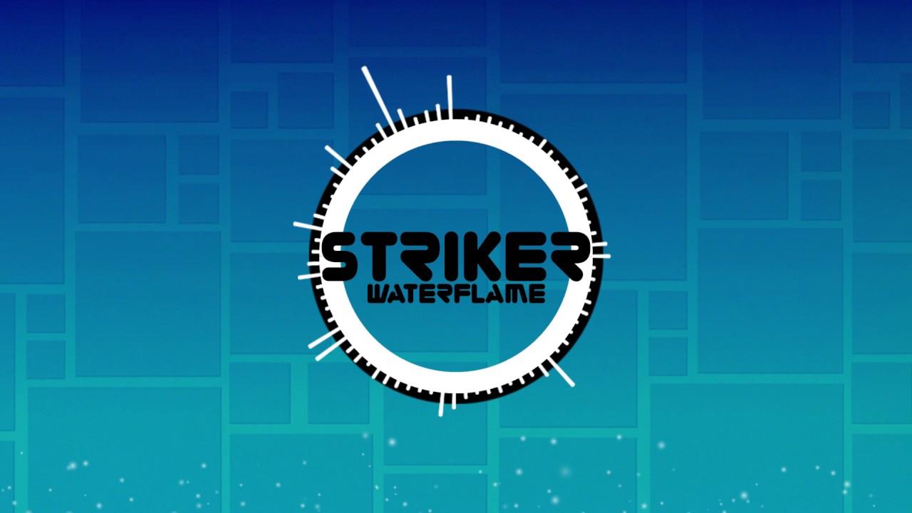 Download Waterflame - Striker (GD custom map track)
