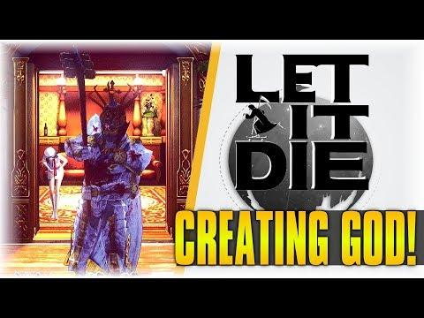 CREATING GOD!!! | Let It Die #173 | [Dexterity Build pt 1]