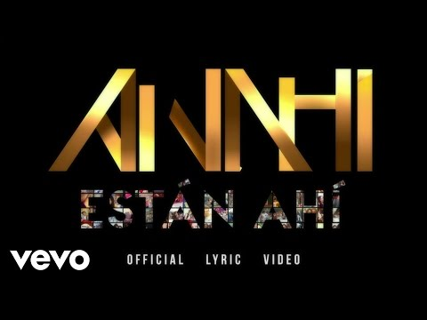 Anahí - Están Ahí (Lyric Video)