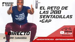 #QuedateEncasa EL RETO DE LAS 200 SENTADILLAS + GAP ( GLUTEOS ABDOMEN Y PIERNAS)#EntrenaConmigo