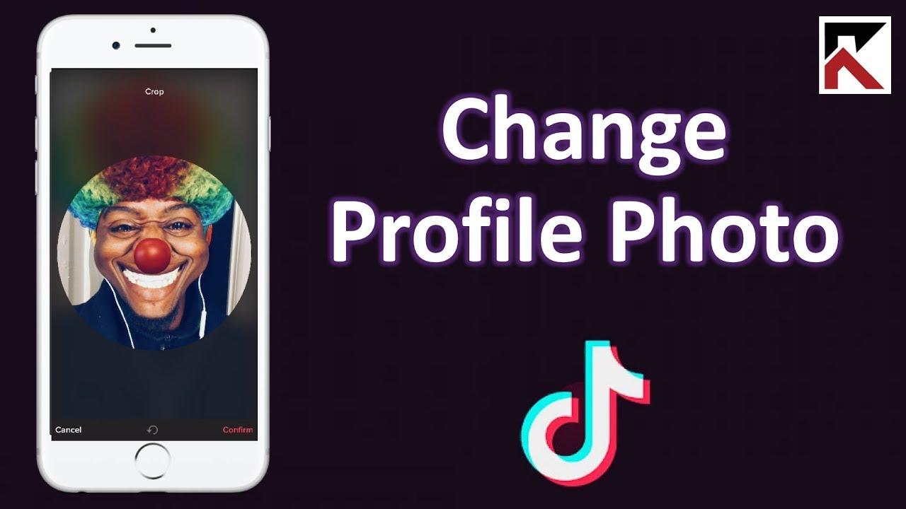 How To Change Profile Photo Tiktok Youtube
