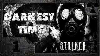 S.T.A.L.K.E.R. Darkest Time 01. Первые впечатления.