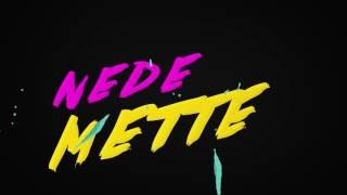 Blak - Nede Mette