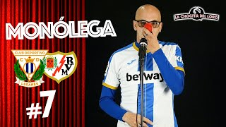 🎙😂 MONÓLEGA 7  Leganés - Rayo Vallecano con Fernando 'El Pelao'