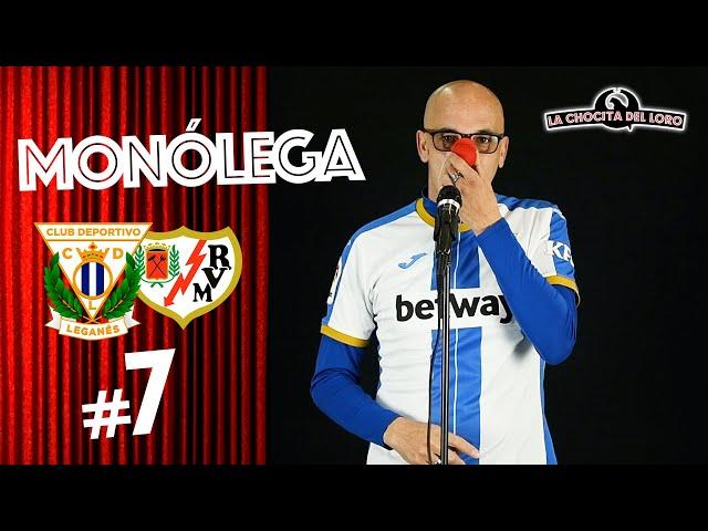 🎙😂 MONÓLEGA 7 |Leganés - Rayo Vallecano con Fernando 'El Pelao'