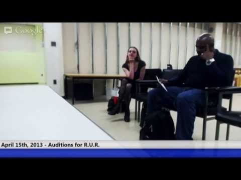 April 15, 2013 - Auditions for R.U.R.