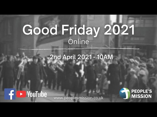 170th Virtual Good Friday March Of Witness 2021