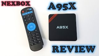 nexbox a95x tv box review a 26 tv box that works very well