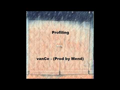 vanCe - Profiling (Prod by Mend)