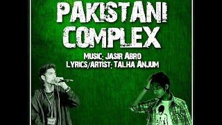 Pakistani complex (Talha Anjum)