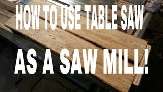 Table Saw - Saw Mill - JIG!