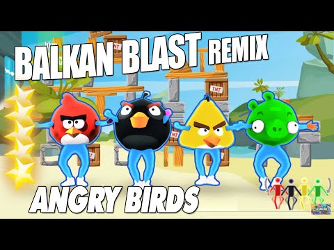 Balkan Blast Remix -Angry Birds Just Dance 2016  Unlimited version