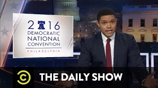 The DNC Wrap-Up: The Daily Show