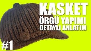 Örgü Kasket Şapka Yapımı Kolay ve Detaylı Anlatım