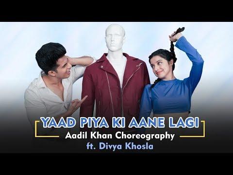 yaad-piya-ki-aane-lagi- -ft.-divya-khosla-kumar- -neha-kakkar- -choreography-aadil-khan