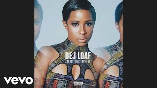 DeJ Loaf - Desire (Audio)