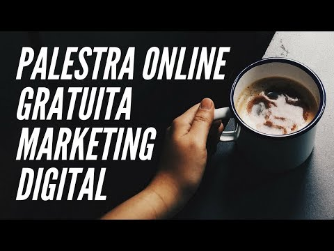 Palestra Online Gratuita Sobre Marketing Digital - Palestrante Leonardo David 2017