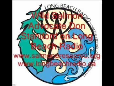 Don Staniford talks about Wild Salmon Conservation on Long Beach Radio