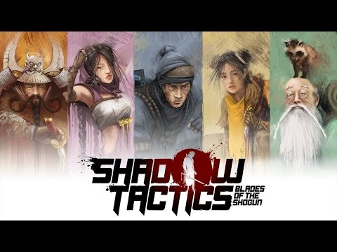 Cry Tries: Shadow Tactics: Blades of the Shogun