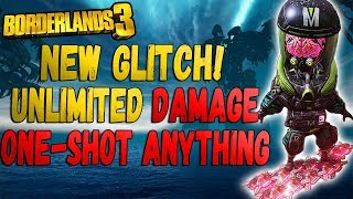 Borderlands 3 NEW GLITCH! UNLIMITED DAMAGE GLITCH! One-Shot ANYTHING! 5 Million+ Damage Per Hit!
