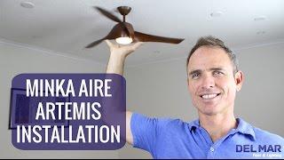 Minka Aire Artemis Ceiling Fan Installation