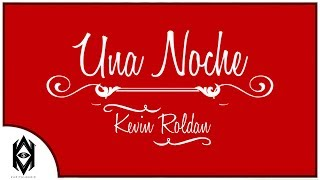 vuclip Kevin Roldan - Una Noche (Rich Kid)