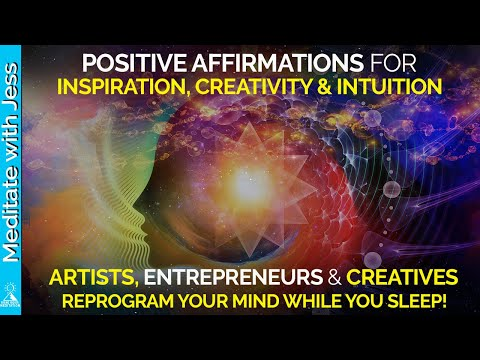 Artists & Entrepreneurs Reprogram Your Mind & Ehhance INSPIRATION & INTUITION While You Sleep. FLOW
