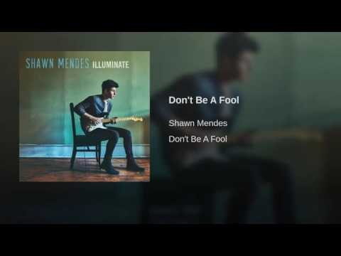 Shawn Mendes Don T Be A Fool Audio Youtube