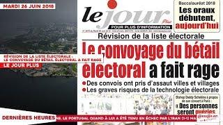 Le Titrologue du 26 Juin 2018 : Le convoyage du bétail électoral a fait rage