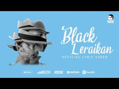 BLACK - Leraikan (Official Lyric Video)