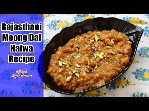 Rajasthani Moong Dal Halwa Recipe - राजस्थानी मूंग दाल हलवा - Priya R - Magic of Indian Rasoi