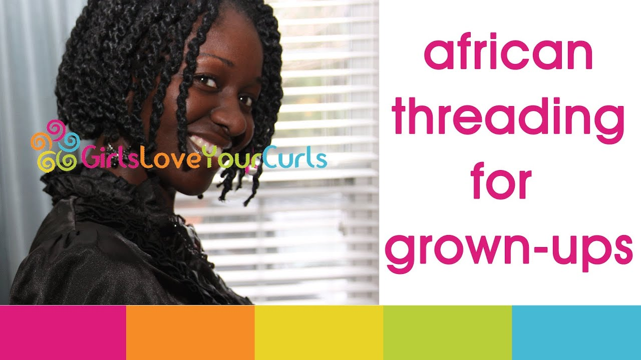 41 African Threading For Grown Ups Youtube