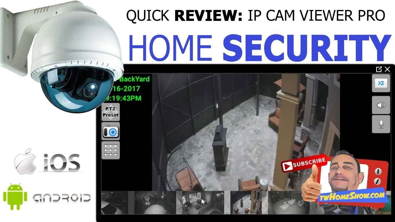 The BEST Mobile Security Camera APP  IP CAM VIEWER  VIEW Cameras From  Anywhere!
