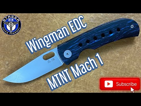 Wingman EDC – MTNT Mach 1 Folding Knife Review and Discussion